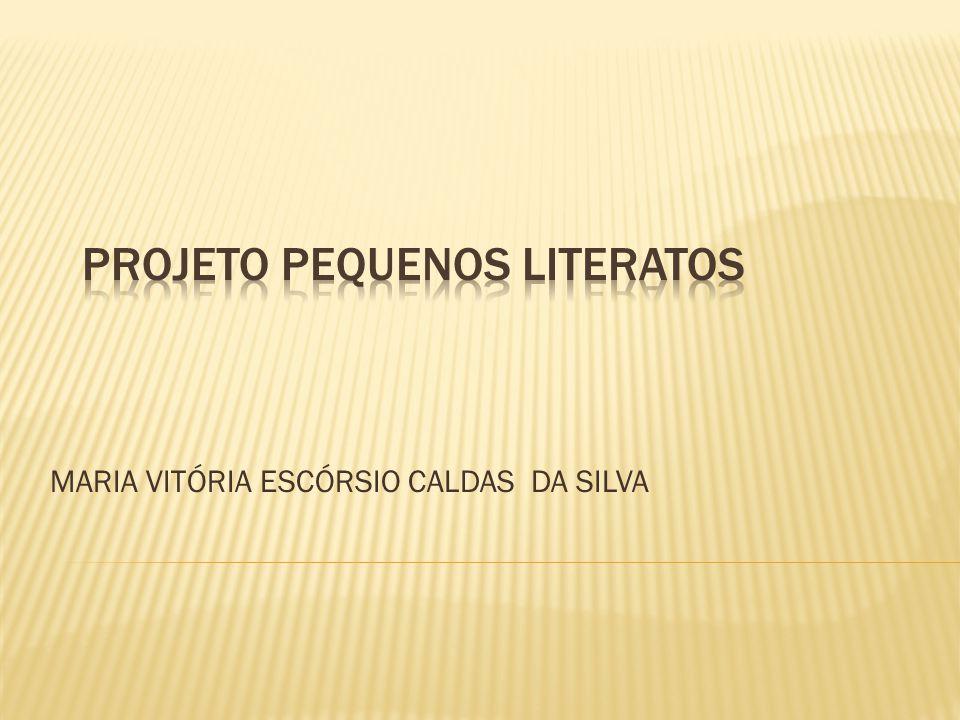 MARIA VITÓRIA ESCÓRSIO CALDAS DA SILVA