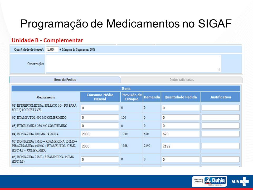 Programação de Medicamentos no SIGAF Unidade B - Complementar