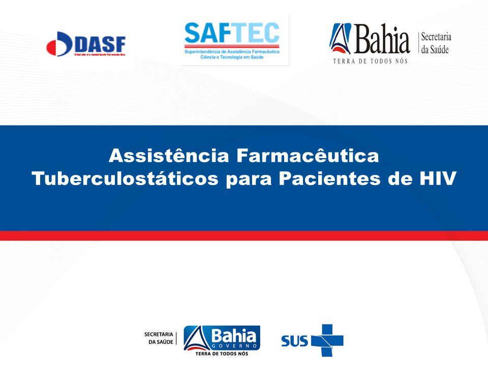 Assistência Farmacêutica Tuberculostáticos para Pacientes de HIV
