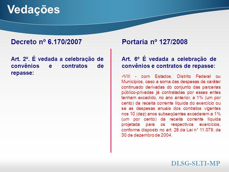 Here comes your footer  Page 10 Vedações VIII - com Estados, Distrito Federal ou Municípios, caso a soma das despesas de caráter continuado derivadas