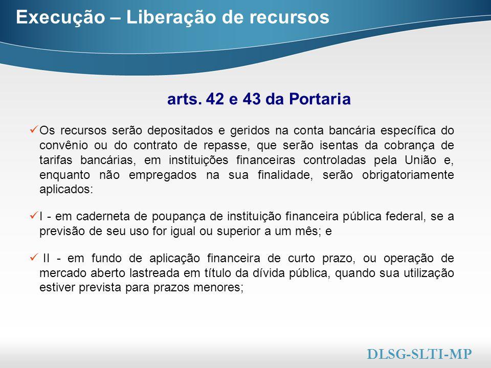 Here comes your footer  Page 35 Execução – Liberação de recursos Os recursos serão depositados e geridos na conta bancária específica do convênio ou