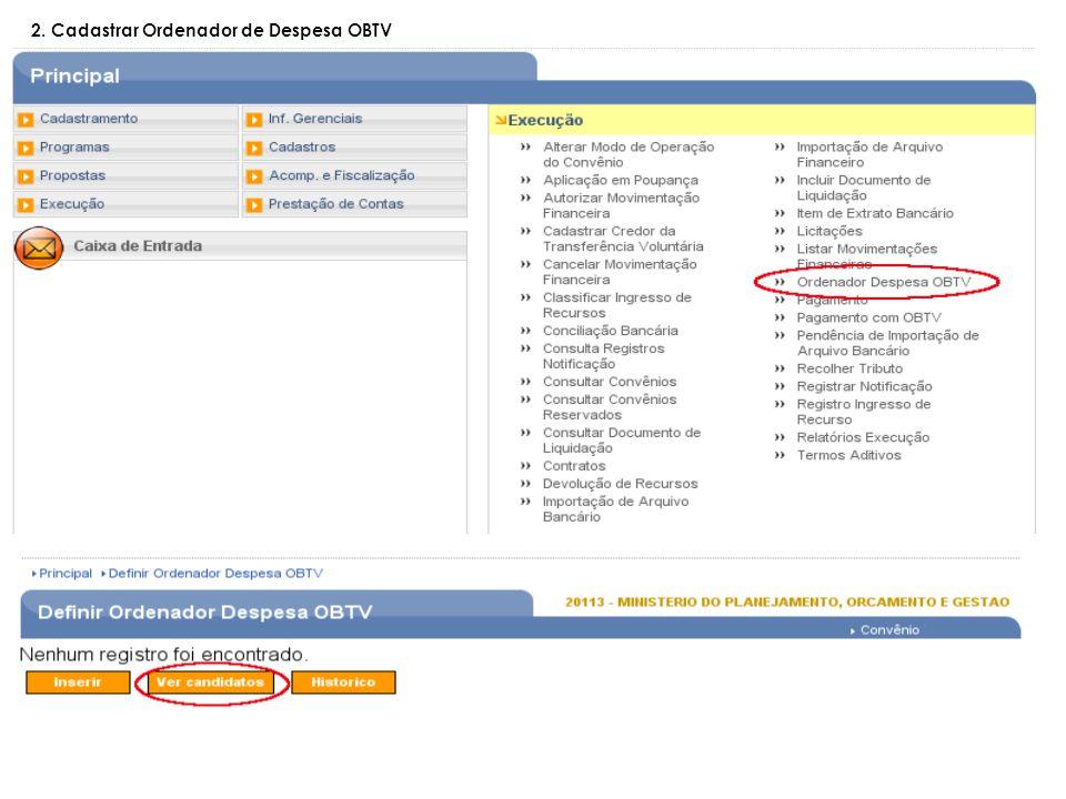 2. Cadastrar Ordenador de Despesa OBTV