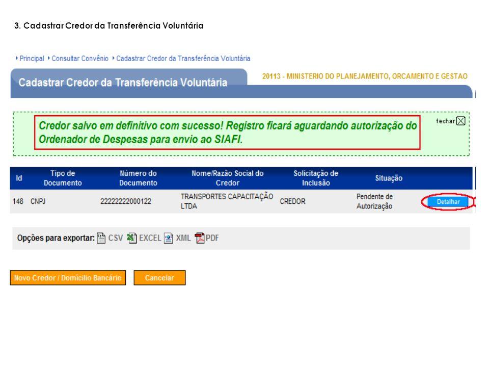 3. Cadastrar Credor da Transferência Voluntária