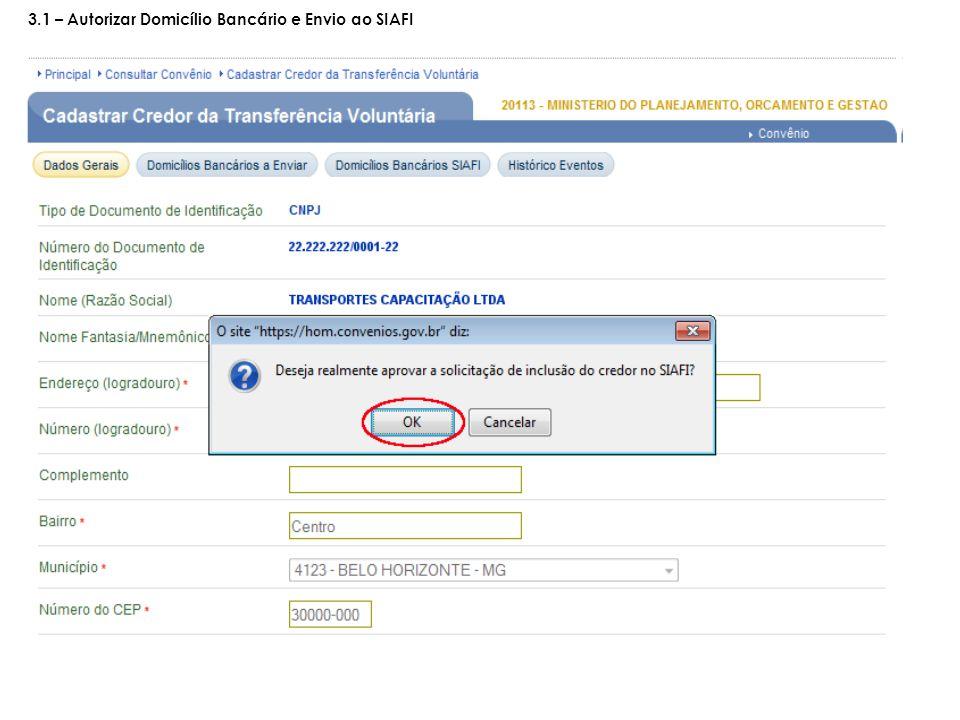 3.1 – Autorizar Domicílio Bancário e Envio ao SIAFI