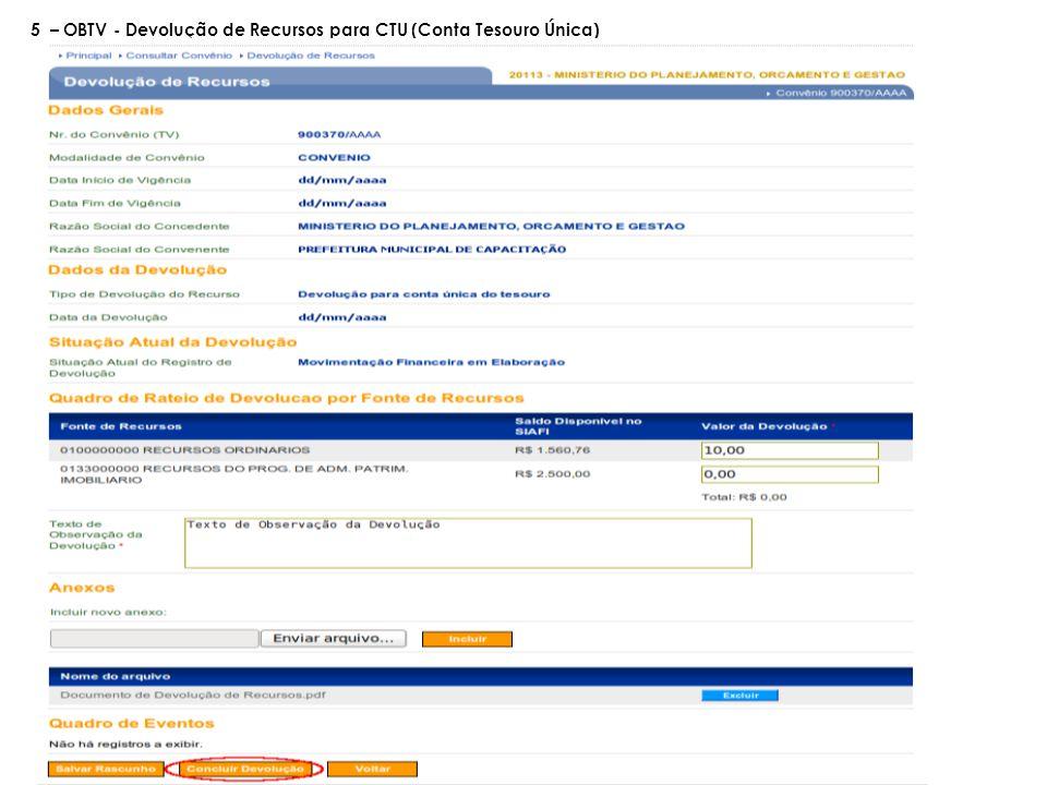 5 – OBTV - Devolução de Recursos para CTU (Conta Tesouro Única)