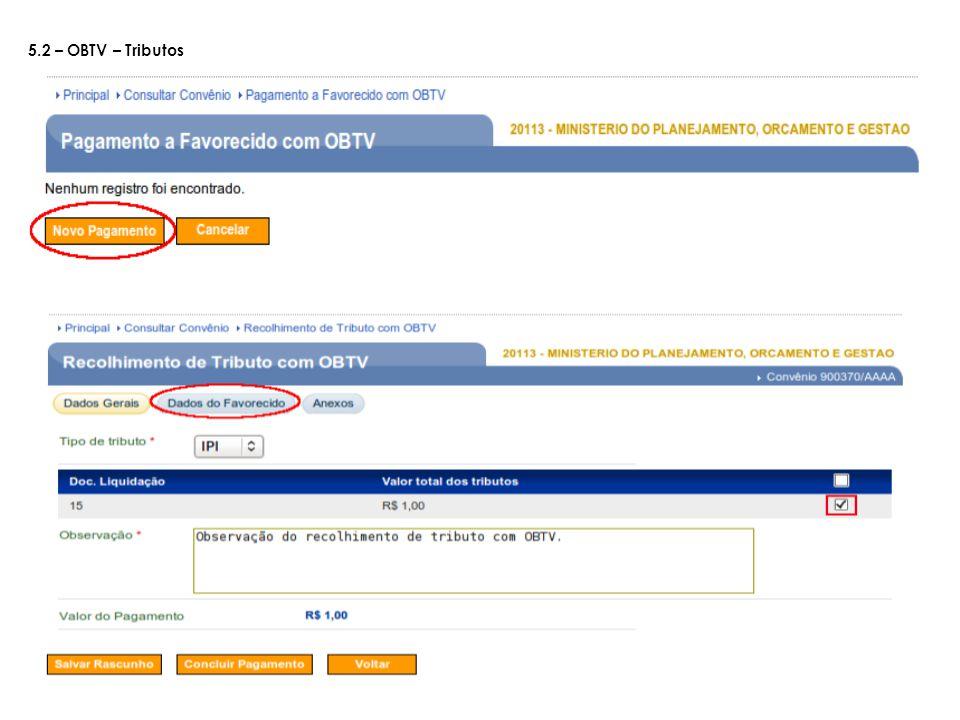 5.2 – OBTV – Tributos