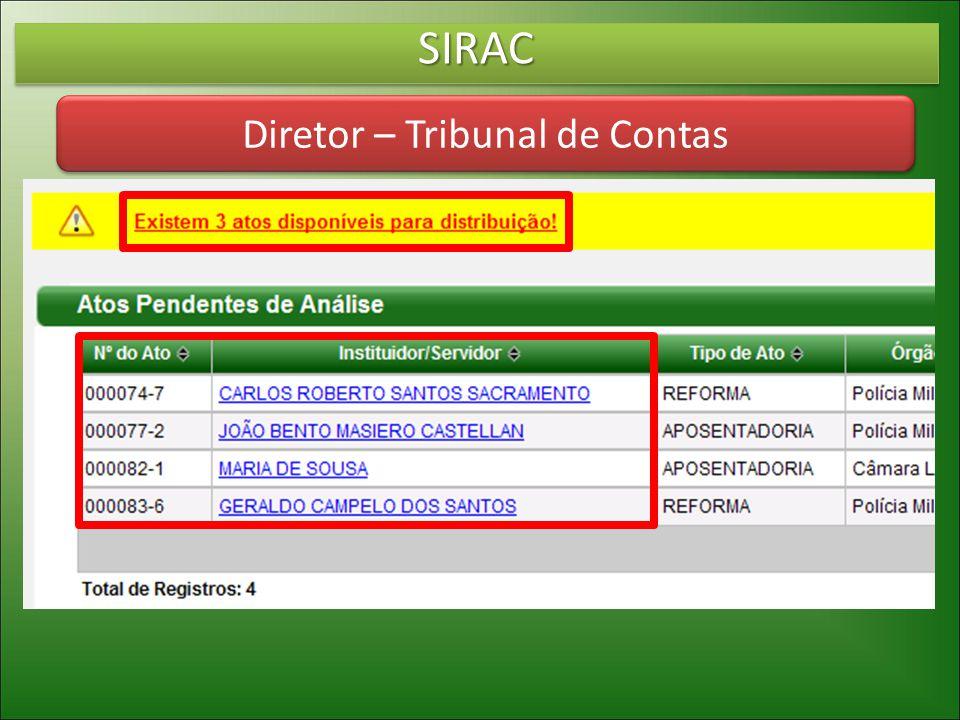 SIRACSIRAC Diretor – Tribunal de Contas
