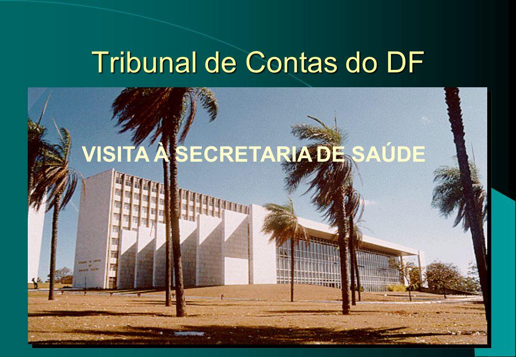 1 Tribunal de Contas do DF VISITA À SECRETARIA DE SAÚDE