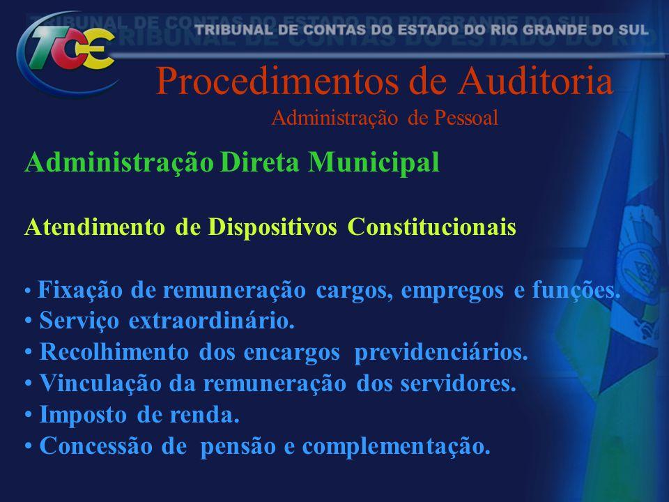 Procedimentos de Auditoria Administração de Pessoal Administração Direta Municipal Atendimento de Dispositivos Constitucionais Fixação de remuneração