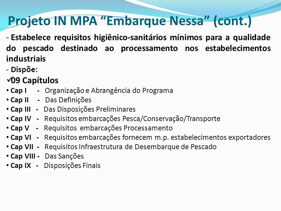 - Estabelece requisitos higiênico-sanitários mínimos para a qualidade do pescado destinado ao processamento nos estabelecimentos industriais - Dispõe:
