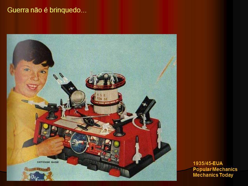 Guerra não é brinquedo... 1935/45-EUA Popular Mechanics Mechanics Today