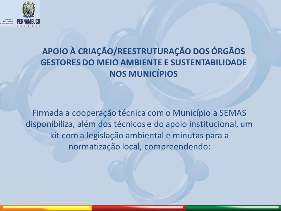 APOIO À CRIAÇÃO/REESTRUTURAÇÃO DOS ÓRGÃOS GESTORES DO MEIO AMBIENTE E SUSTENTABILIDADE NOS MUNICÍPIOS Firmada a cooperação técnica com o Município a S