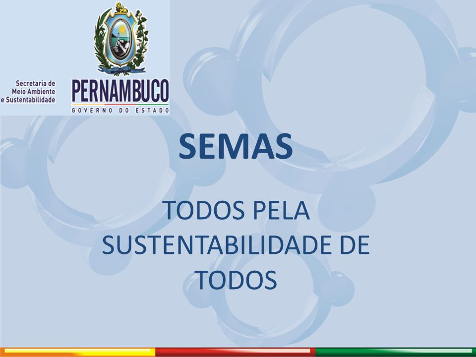 SEMAS TODOS PELA SUSTENTABILIDADE DE TODOS