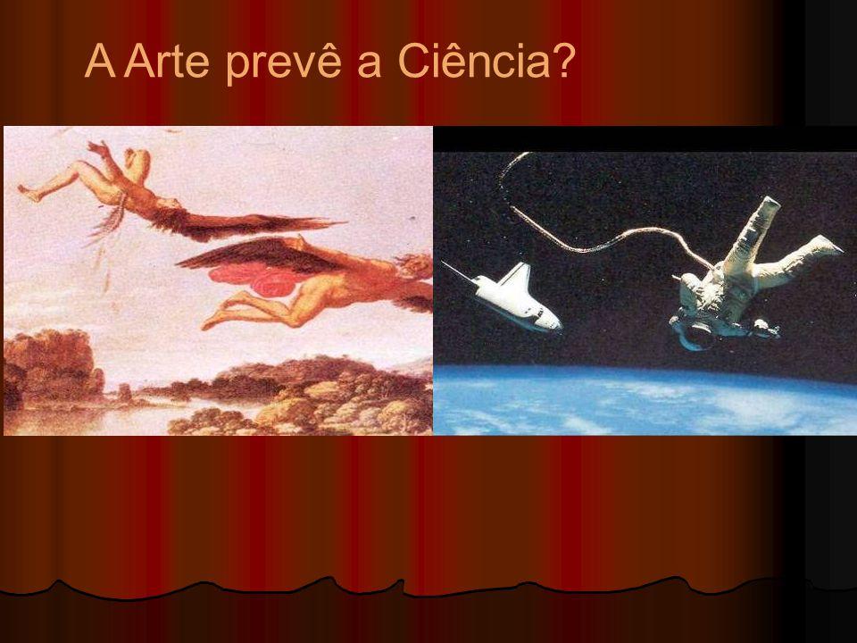 A Arte prevê a Ciência?