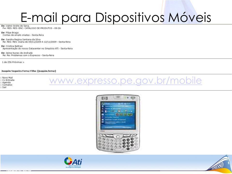 upp@ati.pe.gov.br E-mail para Dispositivos Móveis www.expresso.pe.gov.br/mobile