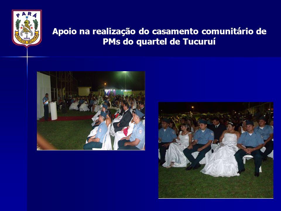 Apoio na realização do casamento comunitário de PMs do quartel de Tucuruí