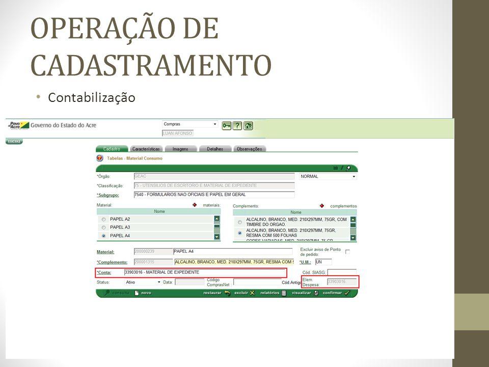 OPERAÇÃO DE CADASTRAMENTO Contabilização