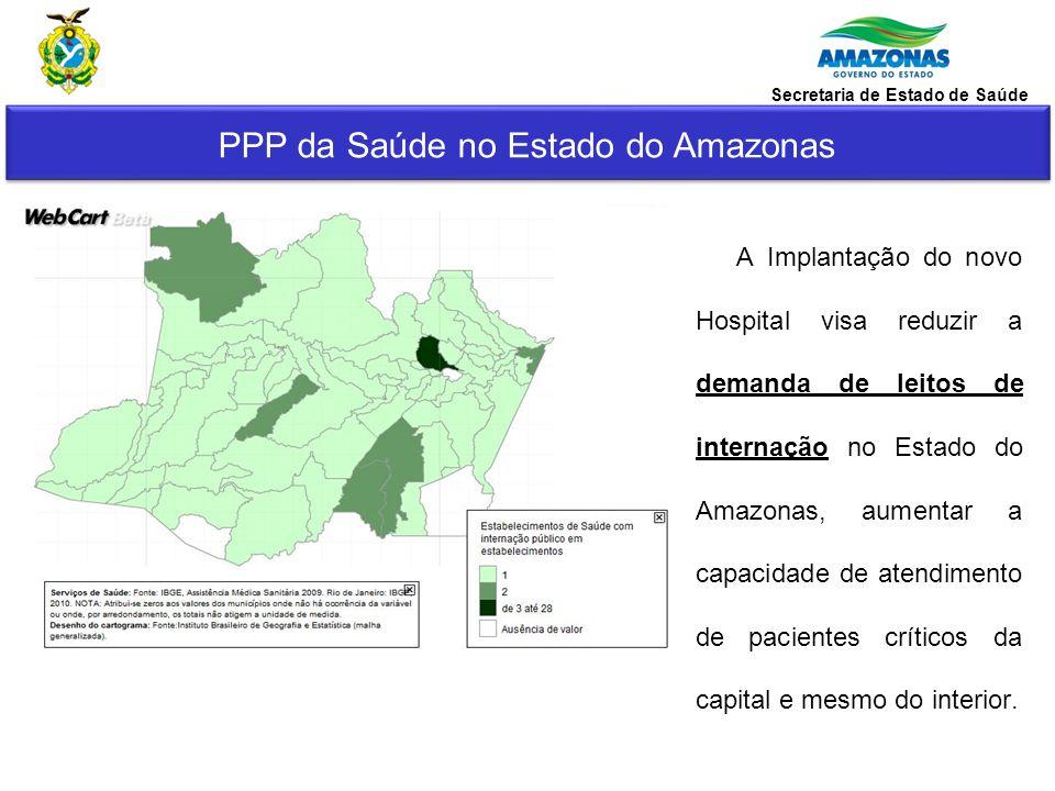 A Implantação do novo Hospital visa reduzir a demanda de leitos de internação no Estado do Amazonas, aumentar a capacidade de atendimento de pacientes