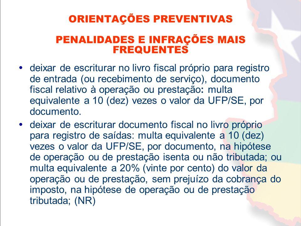  deixar de escriturar no livro fiscal próprio para registro de entrada (ou recebimento de serviço), documento fiscal relativo à operação ou prestação