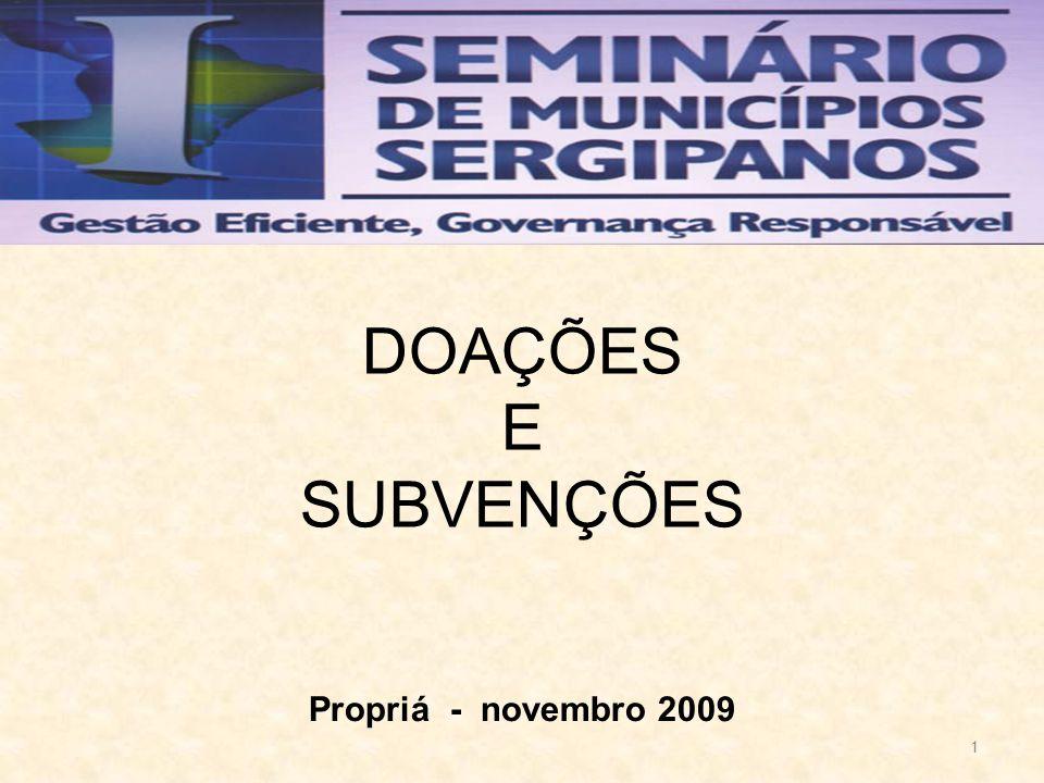 1 DOAÇÕES E SUBVENÇÕES Propriá - novembro 2009