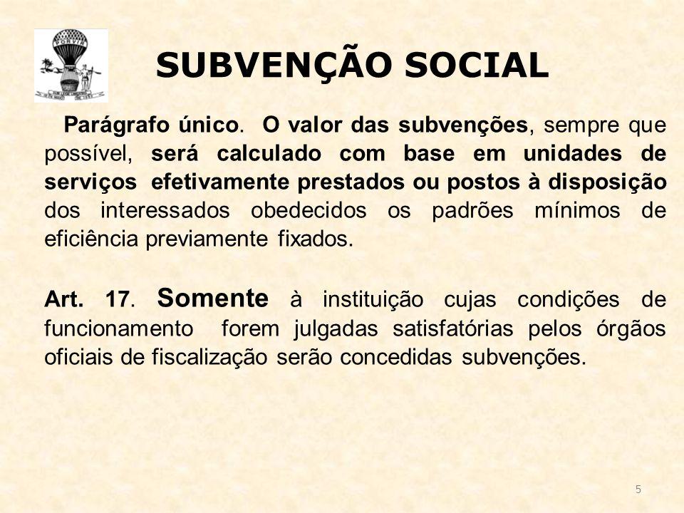 5 SUBVENÇÃO SOCIAL Parágrafo único.
