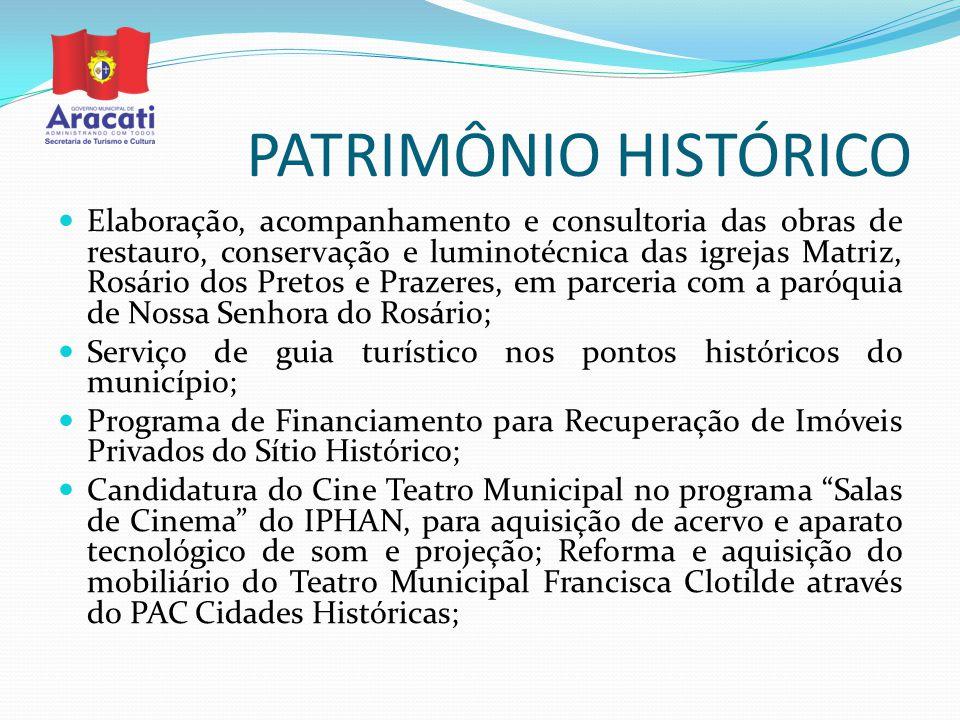 PATRIMÔNIO HISTÓRICO Elaboração, acompanhamento e consultoria das obras de restauro, conservação e luminotécnica das igrejas Matriz, Rosário dos Preto