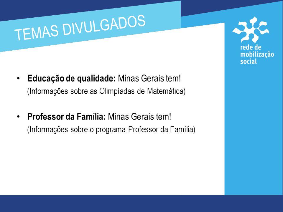 Educação de qualidade : Minas Gerais tem.