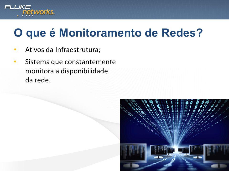 Ativos da Infraestrutura; Sistema que constantemente monitora a disponibilidade da rede. O que é Monitoramento de Redes?