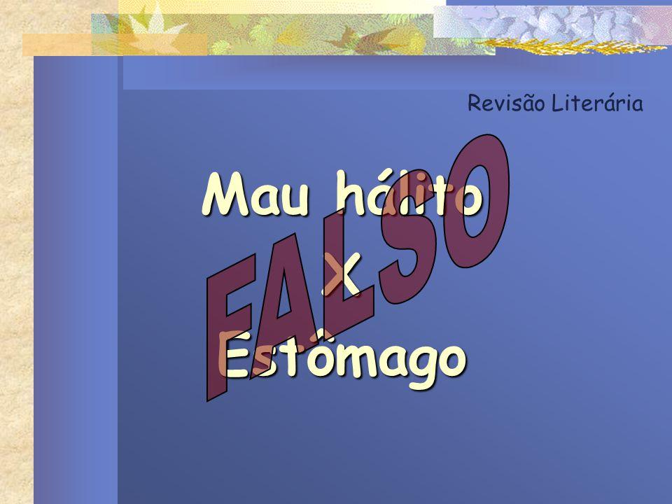 Revisão Literária Mau hálito XEstômago