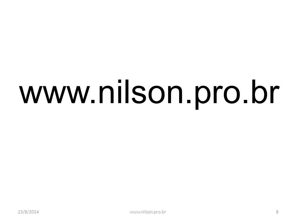 23/8/20148www.nilson.pro.br
