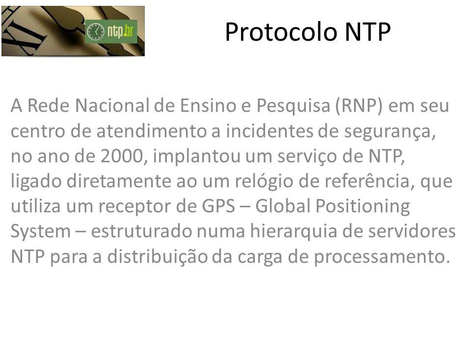 Protocolo NTP A Rede Nacional de Ensino e Pesquisa (RNP) em seu centro de atendimento a incidentes de segurança, no ano de 2000, implantou um serviço