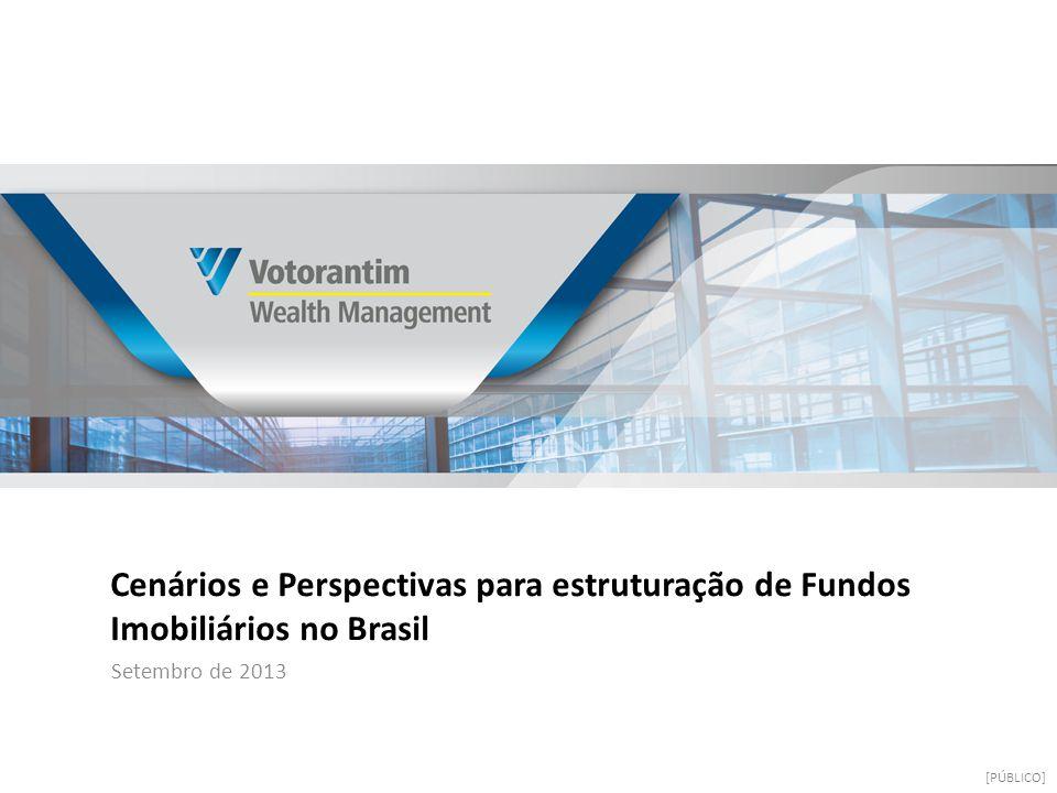 Cenários e Perspectivas para estruturação de Fundos Imobiliários no Brasil Setembro de 2013 [PÚBLICO]