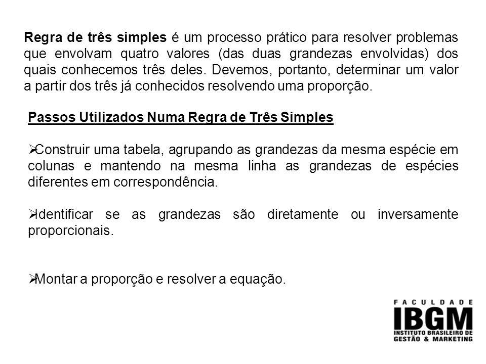 Regra de três simples é um processo prático para resolver problemas que envolvam quatro valores (das duas grandezas envolvidas) dos quais conhecemos t