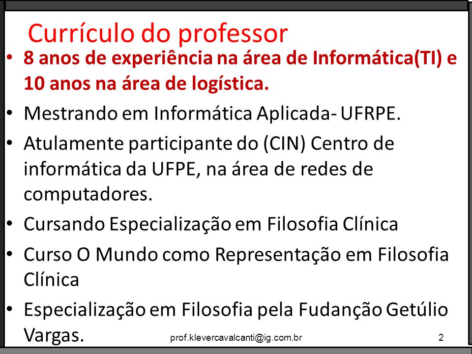 Sala de aula prof.klevercavalcanti@ig.com.br13