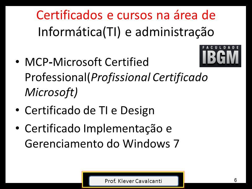 Certificados e cursos na área de Informática(TI) e administração MCP-Microsoft Certified Professional(Profissional Certificado Microsoft) Certificado