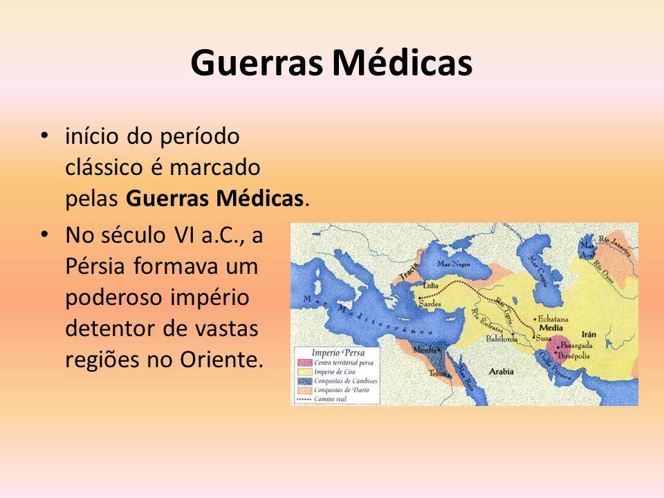 Guerras Médicas Suas pretensões expansionistas voltaram-se, então, para o Ocidente, ameaçando a hegemonia grega no mar Egeu e, principalmente, sua independência.
