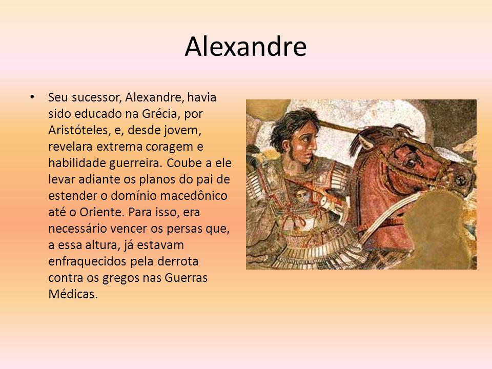 Expansão Alexandre estendeu seu domínio pelo Oriente Próximo, anexando o Egito e vastas regiões da Ásia até os limites da Índia e da China.