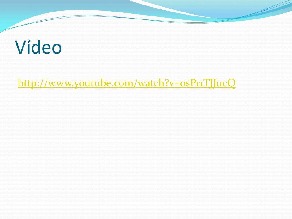 Vídeo http://www.youtube.com/watch?v=osPr1TJJucQ