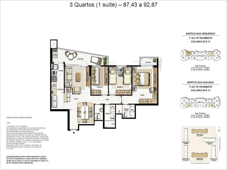 3 Quartos (1 suíte) – 87,43 a 92,87