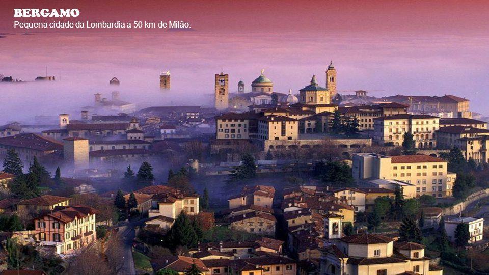 BERGAMO Pequena cidade da Lombardia a 50 km de Milão.