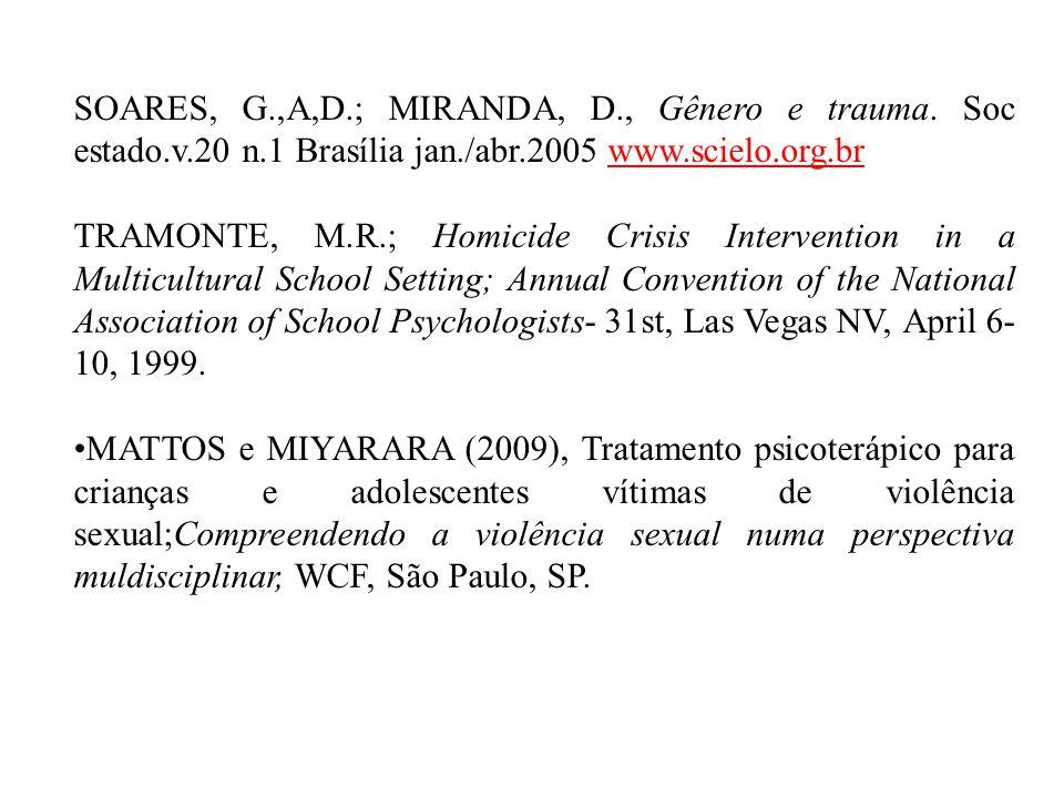 SOARES, G.,A,D.; MIRANDA, D., Gênero e trauma.