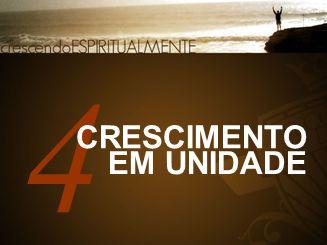 4 CRESCIMENTO EM UNIDADE
