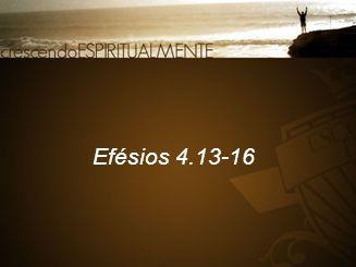 2 Praticar a Palavra A fé sem obras é morta. (Tg 2.26) Tg 1.22-25