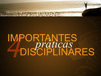 4 IMPORTANTES DISCIPLINARES práticas