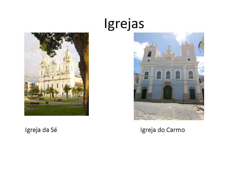 Igrejas Igreja da SéIgreja do Carmo