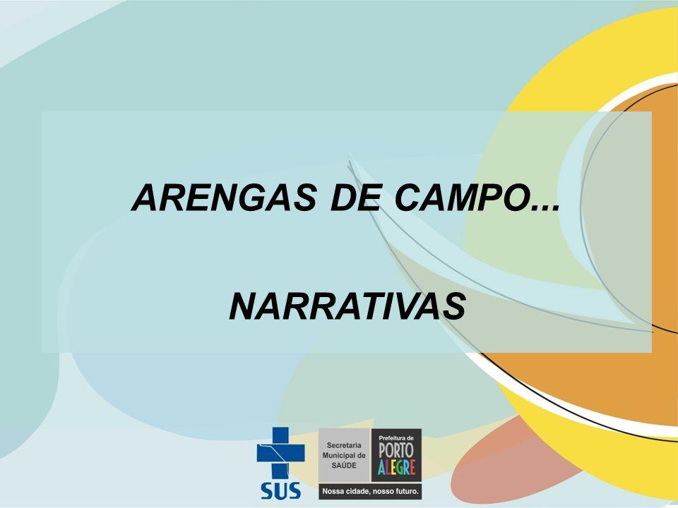 ARENGAS DE CAMPO... NARRATIVAS