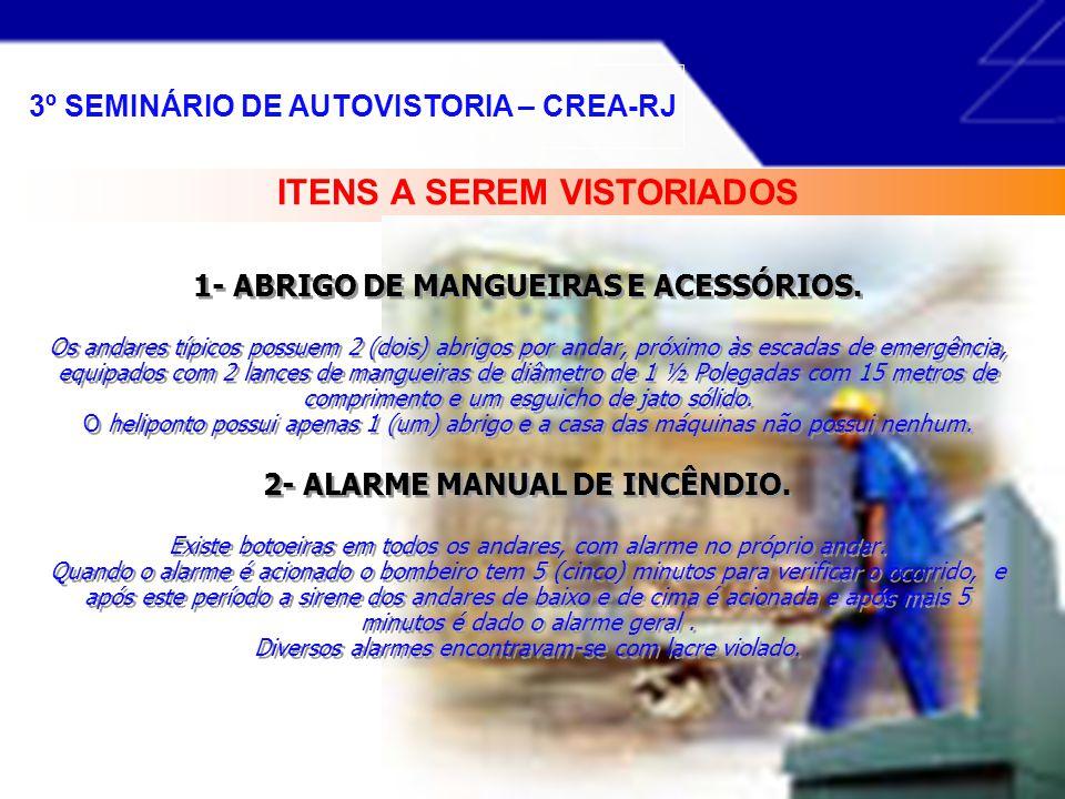1- ABRIGO DE MANGUEIRAS E ACESSÓRIOS.