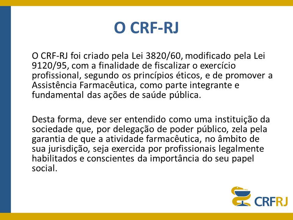 Atribuições do CRF-RJ Defender o âmbito profissional e esclarecer dúvidas relativas à competência do profissional farmacêutico; Garantir, em suas respectivas áreas de jurisdição, que a atividade farmacêutica seja exercida por profissionais legalmente habilitados; Habilitar o farmacêutico, por meio de inscrição, para o exercício legal da profissão; Manter registro sobre o local de atuação do farmacêutico junto ao mercado de trabalho