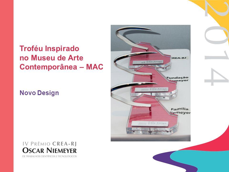Troféu Inspirado no Museu de Arte Contemporânea – MAC Novo Design