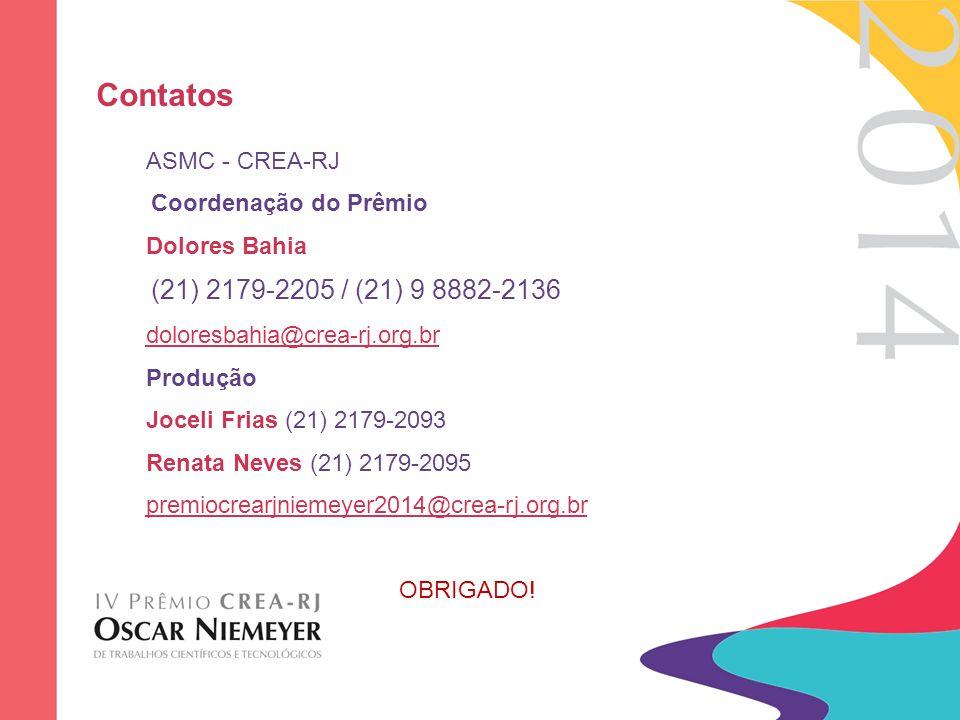 Contatos ASMC - CREA-RJ Coordenação do Prêmio Dolores Bahia (21) 2179-2205 / (21) 9 8882-2136 doloresbahia@crea-rj.org.br Produção Joceli Frias (21) 2